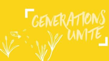 Generations Unite, a new campaign action part of Our Common Home