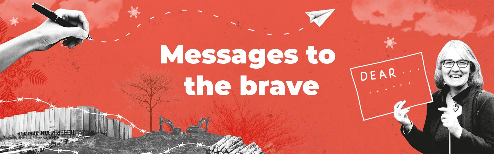 Messages to the brave