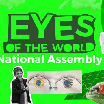 CAFOD Eyes of the world national assembly for schools