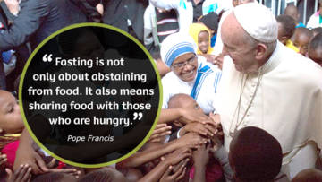 "This Lent Pope Francis said ""Fasting is not only about abstaining from food"""