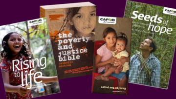 Reflect and pray with CAFOD: order books, the Poverty and Justice Bible and free prayer cards from the CAFOD Shop.